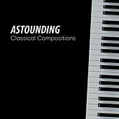 Astounding Classical Compositions by Calm Music for Studying