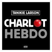 Charlot Hebdo (Trésor enfoui) by Tanikie Larson