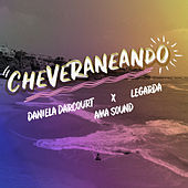 Cheveraneando by Ama Sound