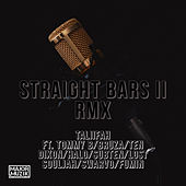 Straight Bars 2 Remix by Taliifah