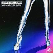 Dance and Chant de Yolanda Be Cool