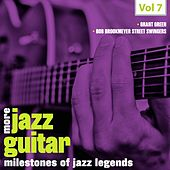 Milestones of Jazz Legends: More Jazz Guitar, Vol. 7 by Various Artists