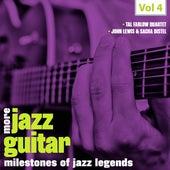 Milestones of Jazz Legends: More Jazz Guitar, Vol. 4 de Various Artists