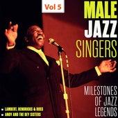 Milestones of Jazz Legends - Male Jazz Singers, Vol. 5 by Various Artists