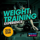 Weight Training Experience 2019 Session by Various Artists