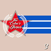 The Cuba's Glories, Vol. 3 de Various Artists