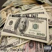 Money Come Fast de Lil Chronic