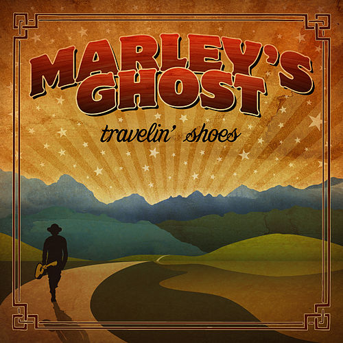 Travelin' Shoes by Marley's Ghost