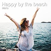 Happy by the Beach (Instrumental Version) de Mako