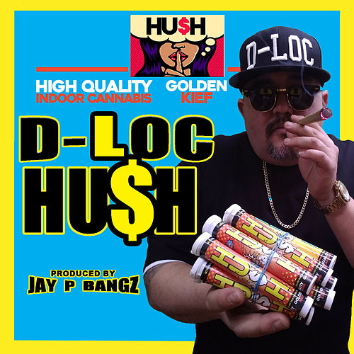 Hush by D-Loc