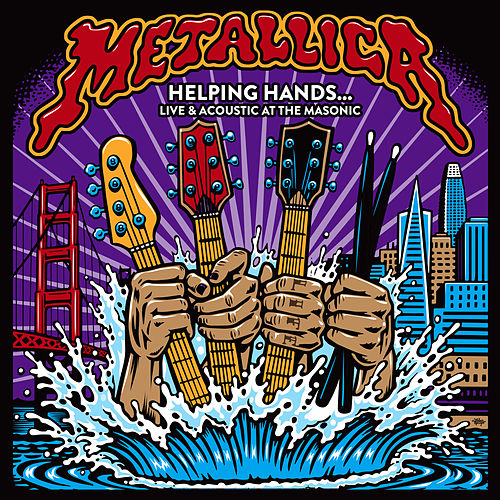 Helping Hands...Live & Acoustic at The Masonic by Metallica