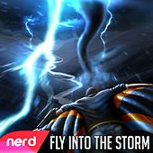 Fly Into the Storm by NerdOut