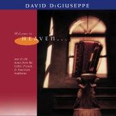 Welcome to Heaven von David DiGiuseppe