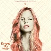 Know Ya by Kontages