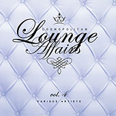 Cosmopolitan Lounge Affairs, Vol. 4 - EP von Various Artists