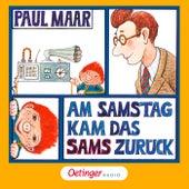 Am Samstag kam das Sams zurück (Hörspiel) von Paul Maar