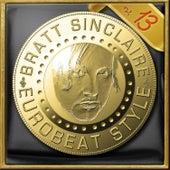 Bratt Sinclaire Eurobeat Style, Vol. 13 von Various