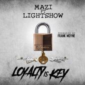 Loyalty Is Key von Mazi