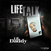 Life Talk by Lil Daddy