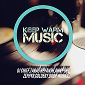 Keep Warm Music - EP by Various Artists