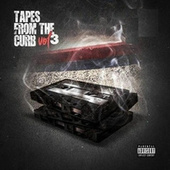 Tapes From The Curb Vol. 3 by Cheffie