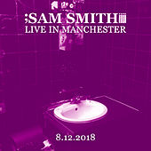 Live in Manchester, 8/12/2018 de Sam Smith