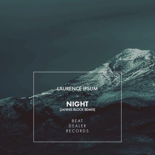 Night (Jannis Block Remix) von Laurence Ipsum