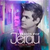 Mi Loquita de Remate (Versión POP) by Jerau