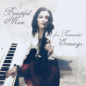 Beautiful Music for Romantic Evenings by Dominika Jurczuk Gondek