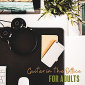 Guitar in the Office - For Adults de Office Music Experts