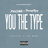 You The Type (feat. Philthy Rich) von Dolla Dame