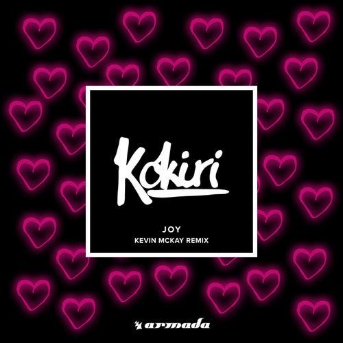 Joy (Kevin McKay Remix) by Kokiri