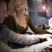 Tout oublier (Pop Mix) von Fabian Laumont