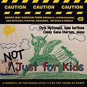 Not Just for Kids by Chris McDonald