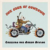 Crossing the Great Divide van Hot Club of Cowtown