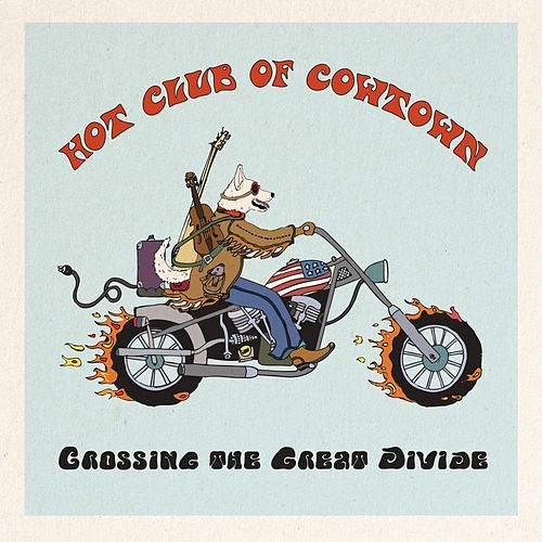 Crossing the Great Divide de Hot Club of Cowtown