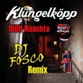 1000 Näächte (DJ Fosco Remix) von Klüngelköpp