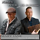 Mary Jane (Pan Flute Special Mix) van Jürgen Peter