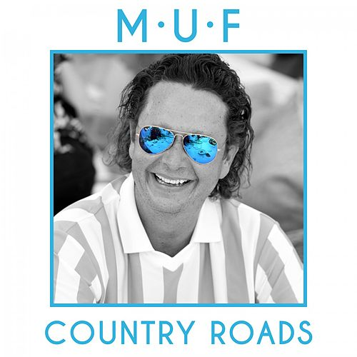 Country Roads by Muf