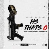 Harlem Spartans HS Thats 0 (feat. OnDrills & Bis) von SD