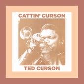 Cattin' Curson by Ted Curson