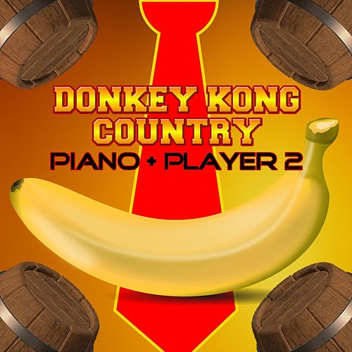 Donkey Kong Country: Piano + Player 2 van Video Games Live