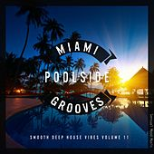 Miami Poolside Grooves, Vol. 11 de Various Artists