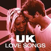 UK Love Songs by Various Artists