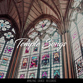 Temple Songs by Instrumental Christian Songs Christian Piano Music