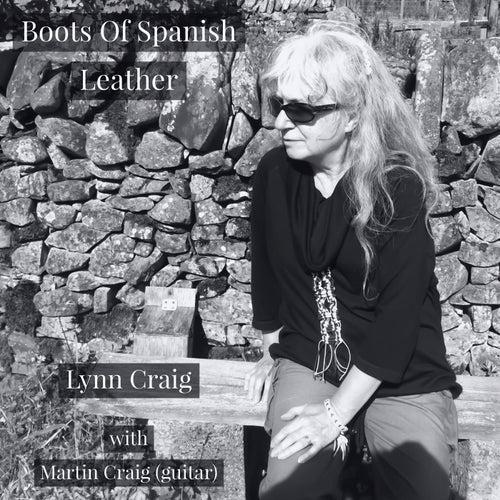 Boots Of Spanish Leather (Live) von Lynn Craig