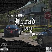 Broad Day von YoungWho