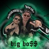Big Bo$$ de NINJA SAMURAJ