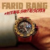 #Niemalsantäuschen von Farid Bang