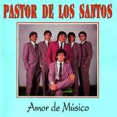 Amor de músico de Pastor de los Santos